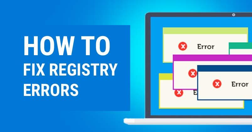 How to Fix Registry Errors