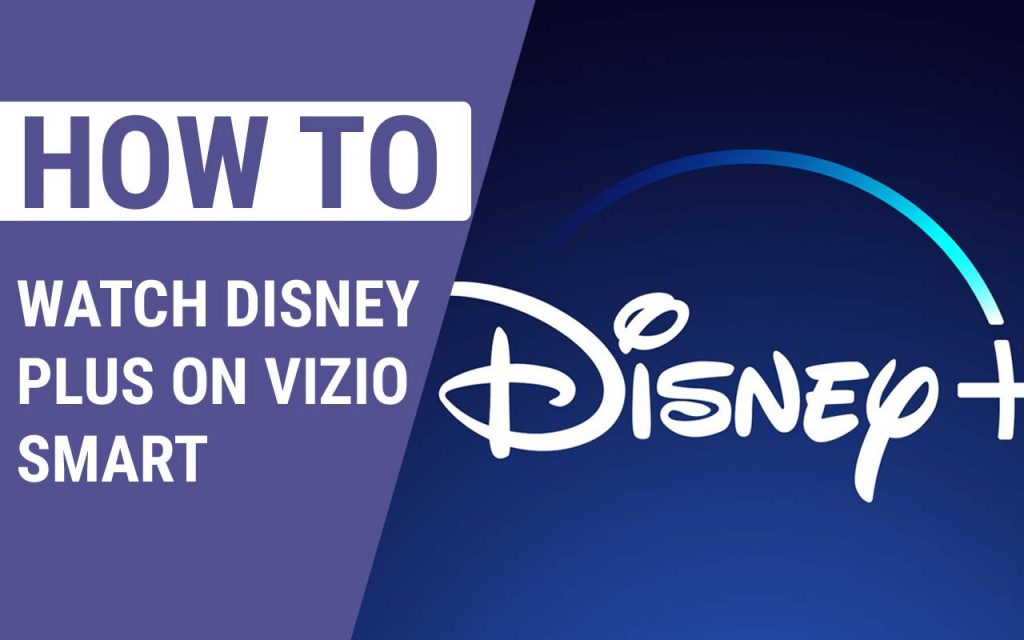 How To Watch Disney Plus On Vizio Smart TV