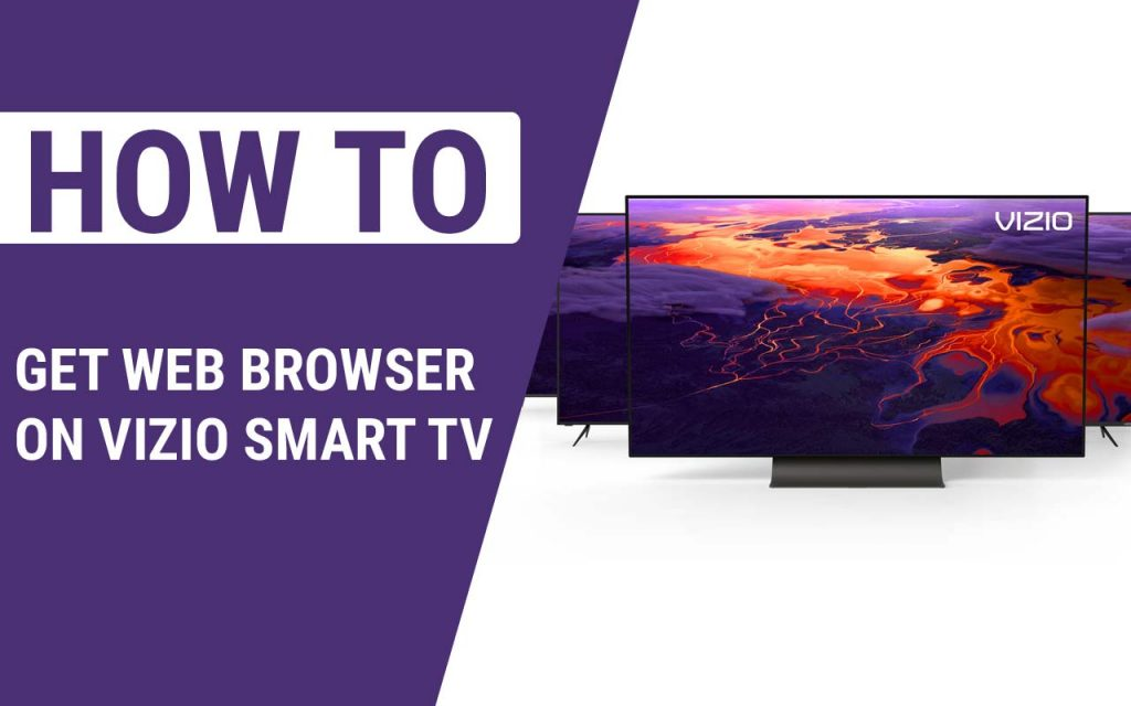 How to Get Web Browser on Vizio Smart TV