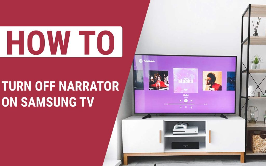 How To Turn Off Narrator on Samsung TV
