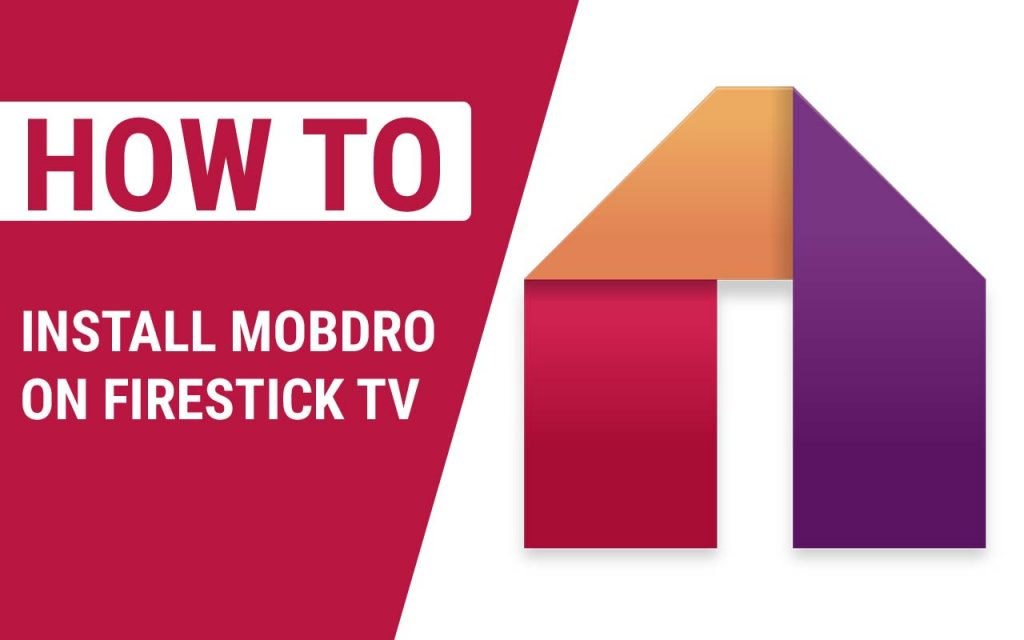 How To Install Mobdro on Firestick TV